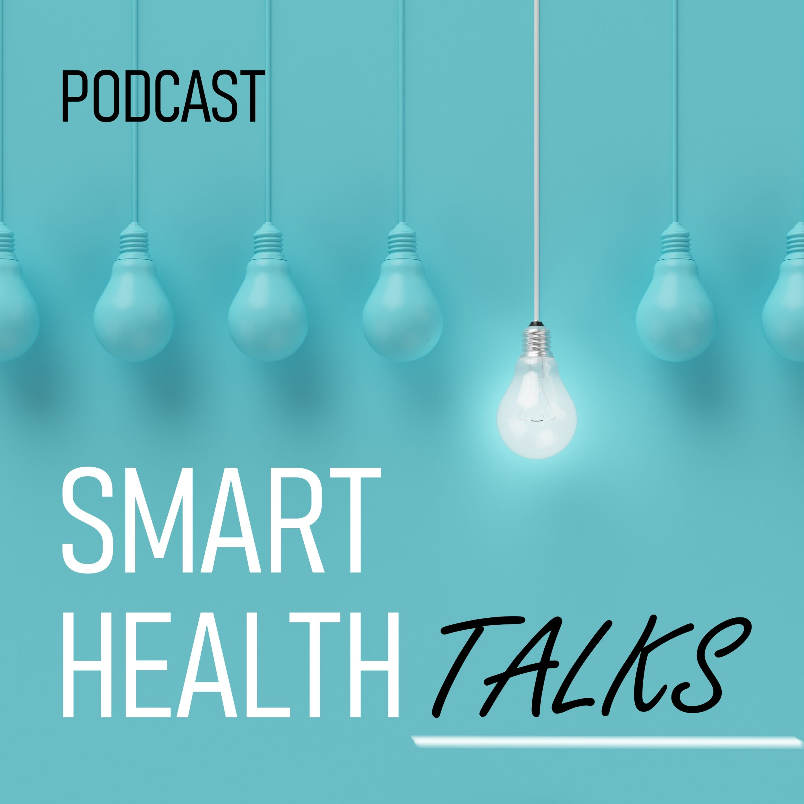 PodCast Smart Health Talks